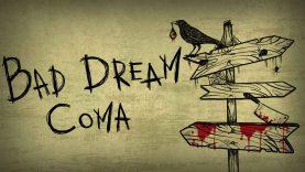 نقد و بررسی Bad Dream: Coma