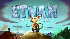 نقد و بررسی Ethan: Meteor Hunter