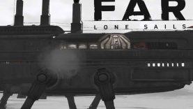 نقد و بررسی FAR: Lone Sails