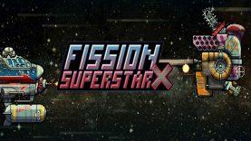 نقد و برسی Fission Superstar X