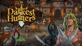 نقد و بررسی Darkest Hunters
