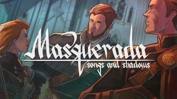 نقد و بررسی Masquerada: Songs and Shadows