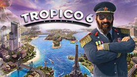 نقد و بررسی Tropico 6