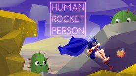 نقد و بررسی Human Rocket Person