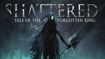 نقد و بررسی Shattered - Tale of the Forgotten King