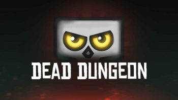 نقد و بررسی Dead Dungeon