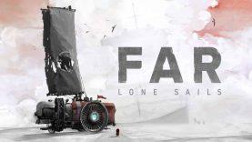 نقد و بررسی FAR: Lone Sails نسخه Nintendo Switch