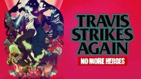 نقد و بررسی بازی Travis Strikes again: No more heroes
