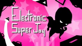 نقد و بررسی Electronic Super Joy
