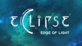 نقد و بررسی Eclipse: Edge of Light
