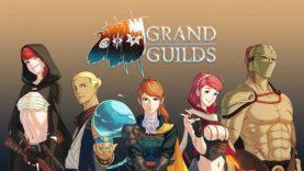 نقد و بررسی Grand Guilds