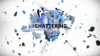 نقد و بررسی The Shattering