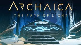 نقد و بررسی Archaica: The Path of Light