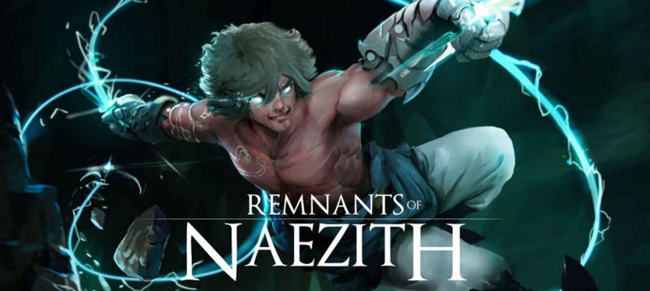 نقد و بررسی Remnants of Naezith