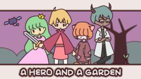 نقد و بررسی A Hero and a Garden