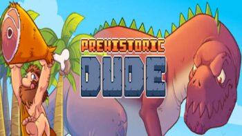 نقد و بررسی Prehistoric Dude