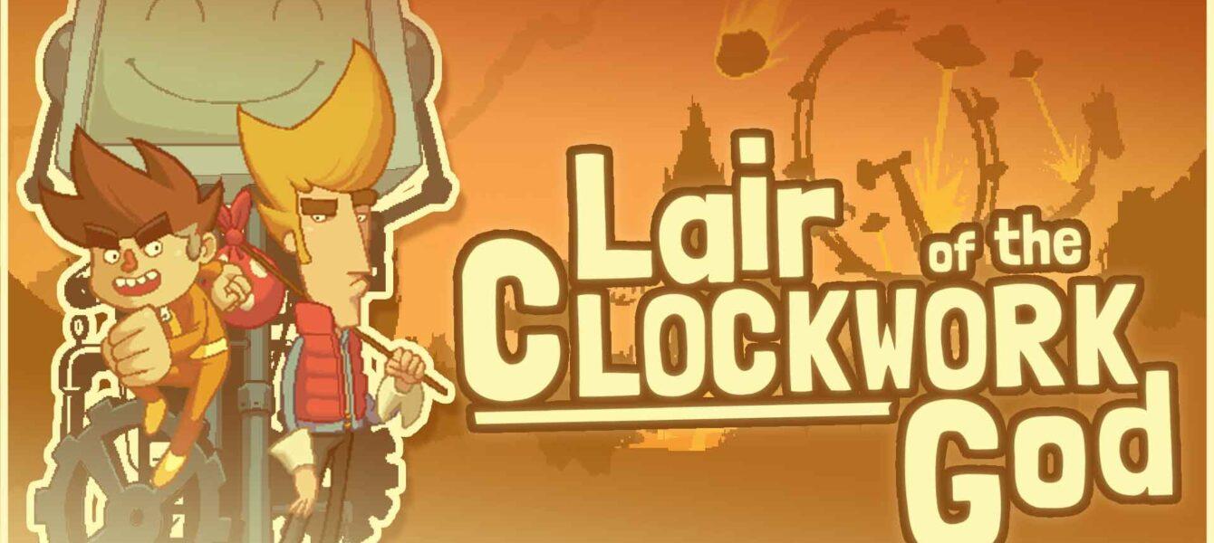 نقد و بررسی Lair of the Clockwork God