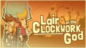 نقد و بررسی Lair of the Clockwork God