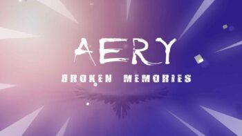 نقد و بررسی Aery - Broken Memories