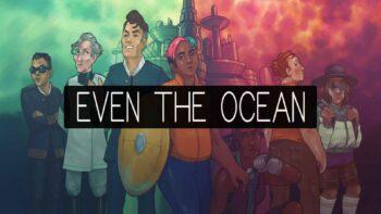 نقد و بررسی Even The Ocean