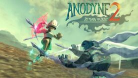 نقد و بررسی Anodyne 2: Return to Dust