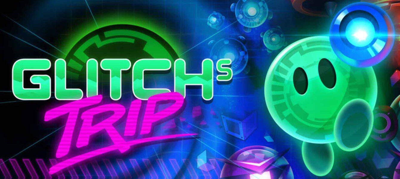 نقد و بررسی Glitch's Trip