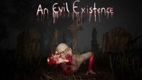 نقد و بررسی An Evil Existence