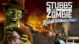 نقد و بررسی Stubbs the Zombie in Rebel Without a Pulse