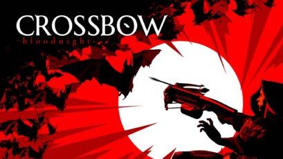 نقد و بررسی CROSSBOW: Bloodnight