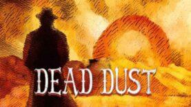 نقد و بررسی Dead Dust