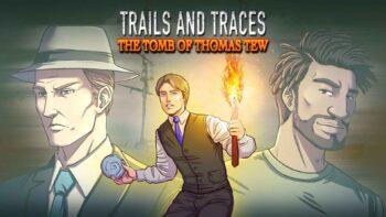 نقد و بررسی Trails and Traces: The Tomb of Thomas Tew