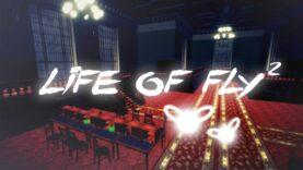نقد و بررسی Life of Fly 2