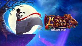 نقد و برسی Grim Legends: The Forsaken Bride