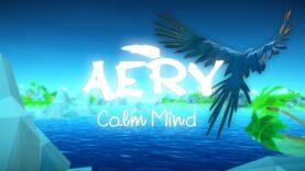 نقد و بررسی Aery - Calm Mind