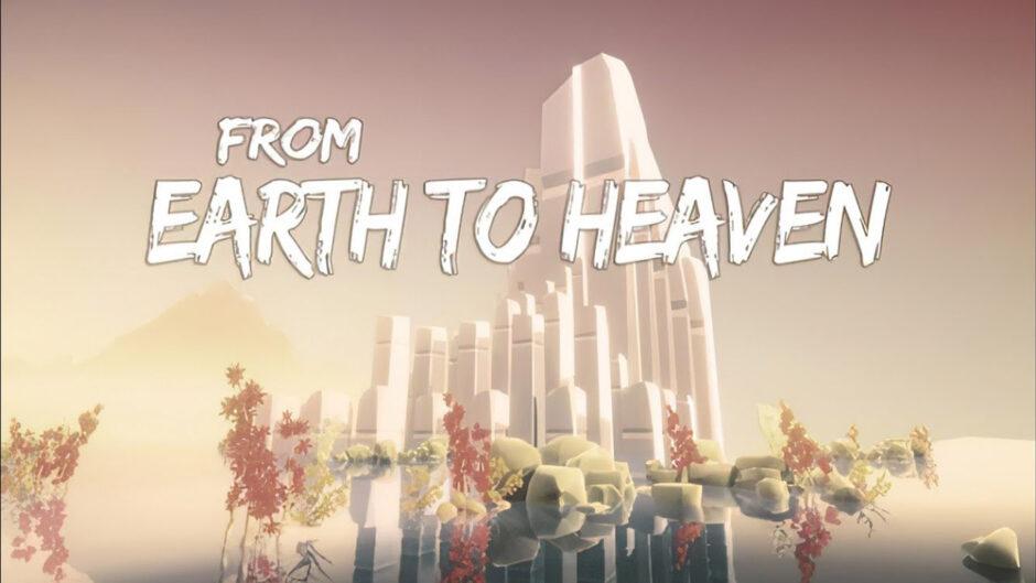 نقد و بررسی بازی From Earth to Heaven