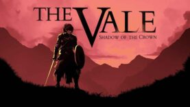 نقد و بررسی The Vale: Shadow of the Crown